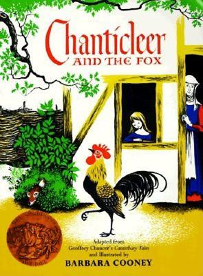 Chanticleer and the Fox By Chaucer, Geoffrey/ Cooney, Barbara