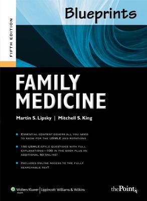 Blueprints Family Medicine By Lipsky, Martin S., M.D./ King, Mitchell S., M.D./ Lopez, Cassandra, M.D. (CON)/ Cortez, Daniel (CON)
