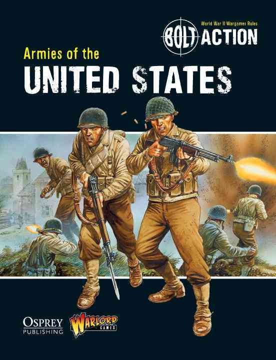Bolt Action: Armies of the United States By Warlord Games (COR)